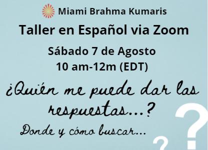 """Sábado Taller En Espaniol: """"¿Quién me puede dar las respuestas…? Donde y cómo buscar…""""10am EDT"""