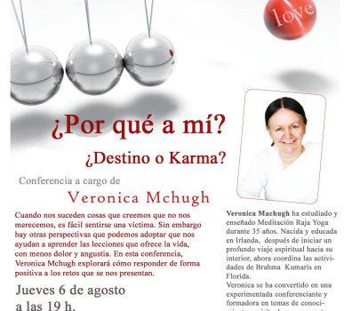 Conferencia:  ¿Por qué a mí? ¿Destino o Karma?